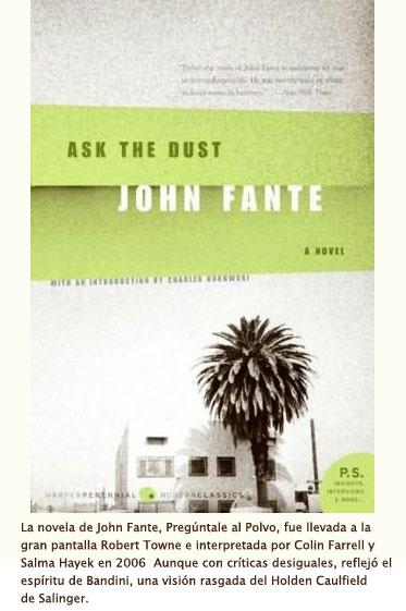 Pregúntale al Polvo John Fante
