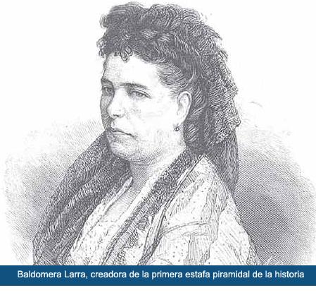 Baldomera Larra, creadora de la estafa piramidal
