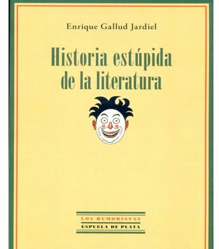 Portada Historia Estúpida de la Literatura