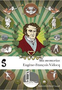 """""""Mis memorias"""", de Eugène François Vidocq"""