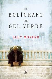El boligrafo de gel verde. Eloy Moreno