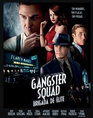"Gangster Squad"" (Brigada de Élite)"
