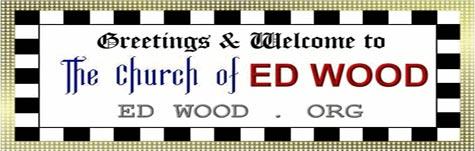 Cartel de presentación de la Iglesia dedicada a Ed Wood