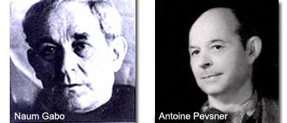Naum Gabo y Antoine Pevsner