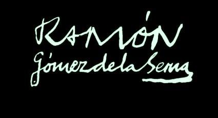 Firma Ramon Gomez de la Serna