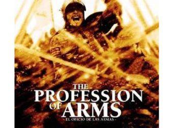 El oficio de las Armas, una obra cinematográfica histórica