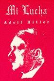 Mi Lucha, Adolf Hitler