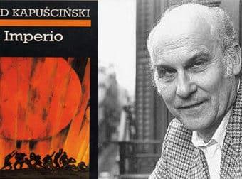El Imperio de Ryszard Kapuscinski