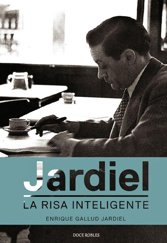 Jardiel Poncela. La risa inteligente