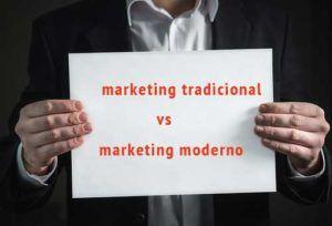 marketing tradicional vs moderno