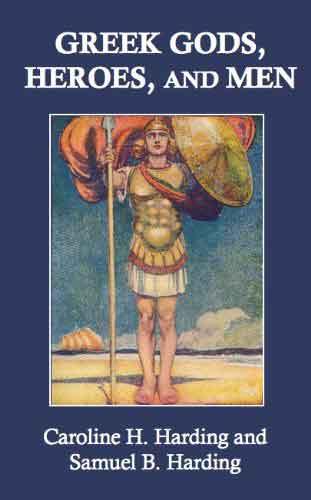 Dioses Griegos, Heroes y Hombres